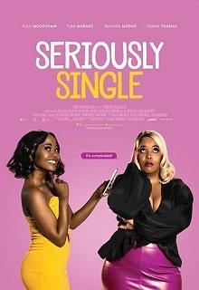 Seriously Single постер фильма