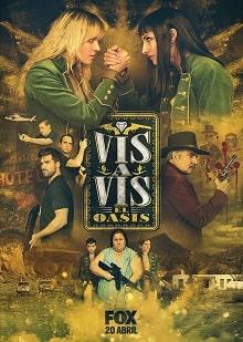 Vis a vis: El oasis постер сериала